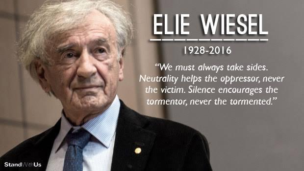Eli Weisel Must Take Sides