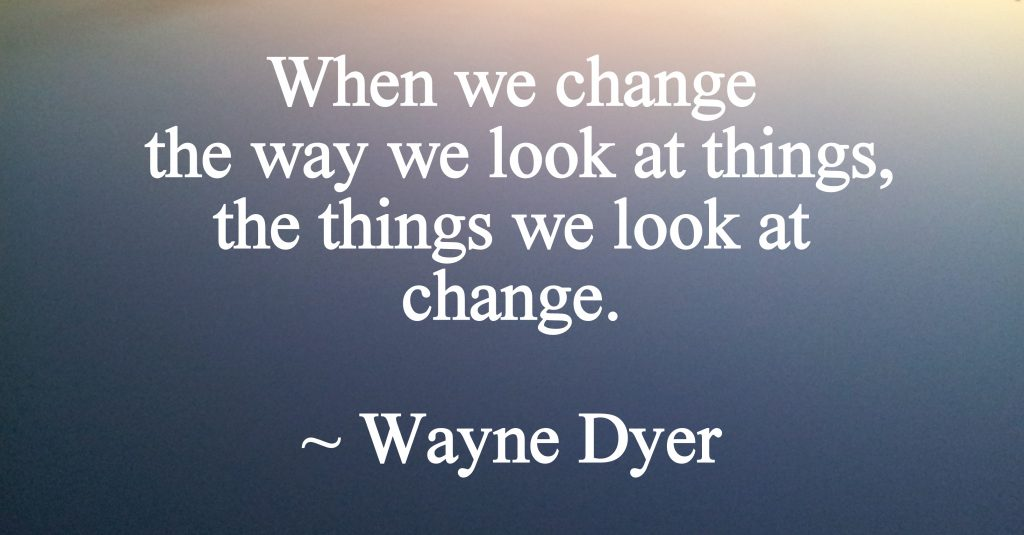 when-we-change-wayne-dyer